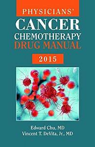 Physicians U0026 39  Cancer Chemotherapy Drug Manual 2015