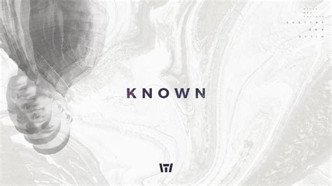 Known (official Audio)