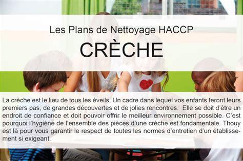 protocole nettoyage bureau crèche plan de nettoyage haccp pour crèches et garderies