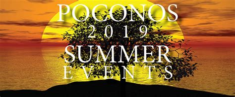 The Best 2019 Summer Events in the Poconos