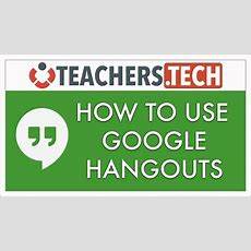 How To Use Google Hangouts  Detailed Tutorial Youtube