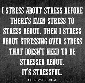 Best 25+ Funny ... Stress Humor Quotes