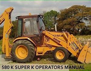 Case 580 Super L Backhoe Service Manual