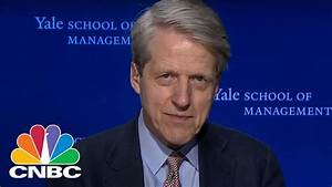 Robert Shiller On The Markets, Odds Of A Recession ...