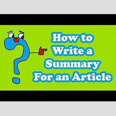 Article Writing  How To Write A Summary For An Article