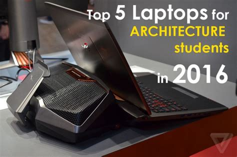 Top 5 Laptops For Architecture Students In 2016