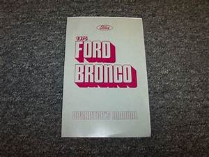 1975 Ford Bronco Truck Owner Owner U0026 39 S Operator User Guide