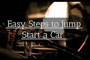 Easy Steps To Jump Start A Car  Complete Guide  U0026 Video
