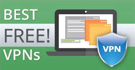 best free vpn service 11 best free vpn services in 2018 protect your privacy