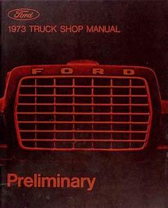 1973 Ford Truck Repair Shop Manual Cd For Pickup  Bronco