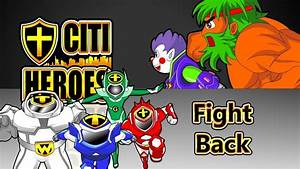 """Citi Heroes EP30 """"Fight Back"""" - YouTube"""