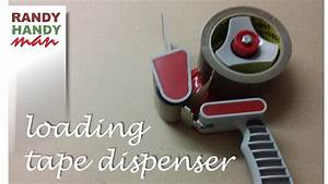 Packing Tape Dispenser  How To Load And Use Packing Tape