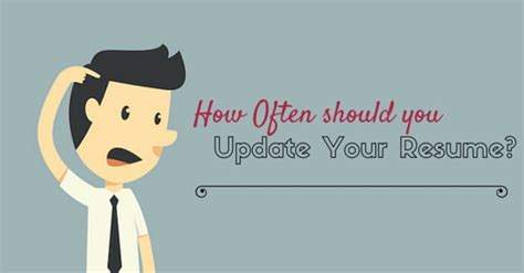 How To Update Your Cv by How Often Should You Update Your Resume Do You