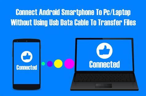 how to get free data on android phones transfer files from android to pc via wifi fastest way