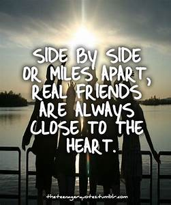 Top 28 Close Friend Quotes   Miles apart, Real friends and ...