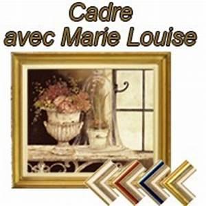 Cadre Marie Louise : cadre pour toile sur mesure sur cadre ~ Melissatoandfro.com Idées de Décoration