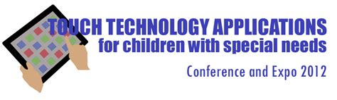 touch technology applications for children with 818 | Conference logo
