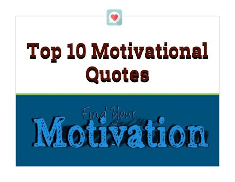 Top 10 Inspirational And Motivational Quotes