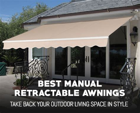 manual retractable awnings   expert buyers guide  top picks outdoormancavecom
