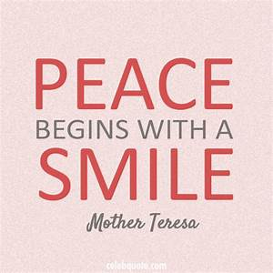 Mother Teresa F... Peace And Smile Quotes