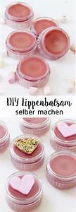 Lippenbalsam Selber Machen : die besten 25 lippenbalsam selber machen ideen auf pinterest kosmetik selber machen ~ Eleganceandgraceweddings.com Haus und Dekorationen