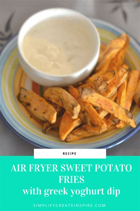 fryer air recipes sweet fries potato princess yoghurt dip greek potatoes