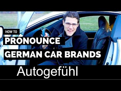 How To Pronounce Peugeot by How To Pronounce German Car Brands 95 Octane