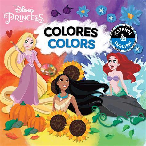 colors colores english spanish disney princess book  buzzpop official publisher page
