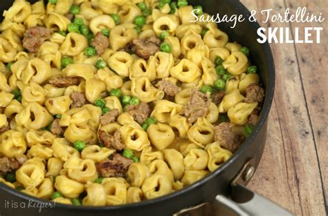 fast easy meals dinner recipes quick easy sausage tortellini skillet