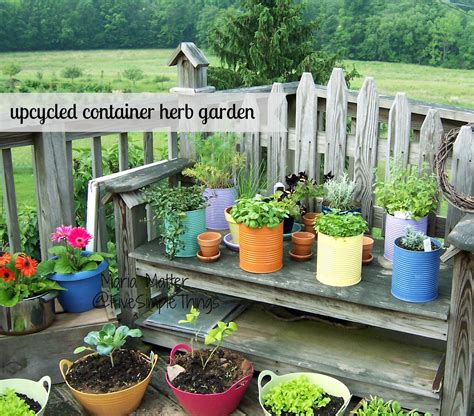 Five Simple Things Upcycled Container Herb Garden  Herbs 101