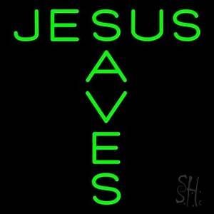 Green Jesus Saves Neon Sign Religious Neon Signs