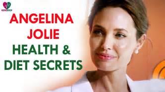 angelina jolie health secrets angelina jolie diet