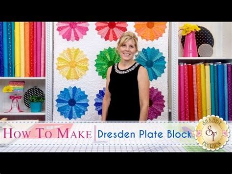 shabby fabrics dresden plate dresden plate tutorial quilting made easy doovi