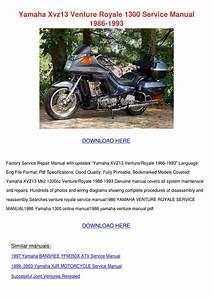 Yamaha Xvz13 Venture Royale 1300 Service Manu By Tashia