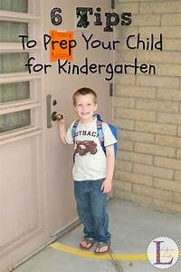 6 Tips to Prep Your Child for Kindgarten - Life as Leels