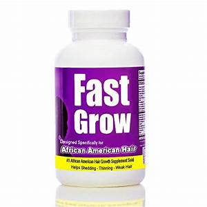 Best Hair Growth Vitamin To Grow Hair Faster With Fast Grow Black Hair Growth Enhancer 90