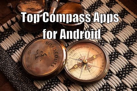 best compass for android top 3 compass apps for android