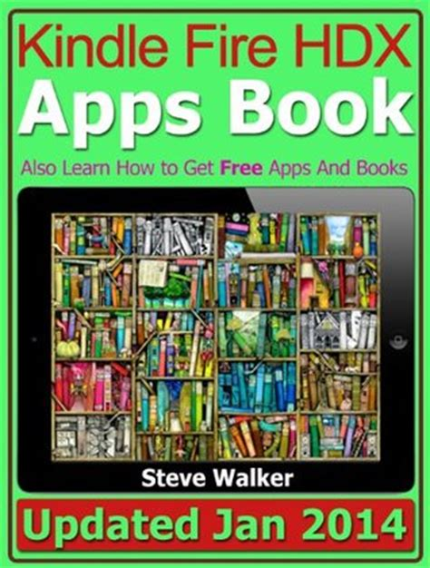 kindle fire hdx apps book  learn