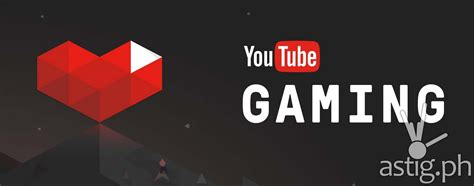 Youtube Gaming Comes To Philippines