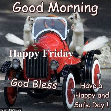good morning happy friday god bless pictures