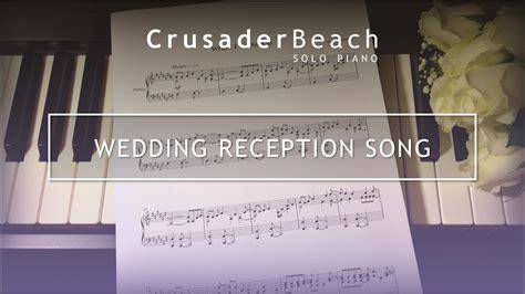 wedding reception song entrance   wedding