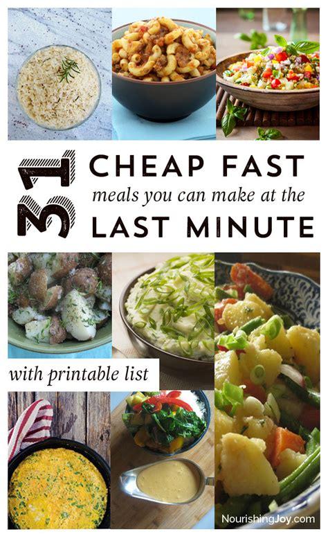 cheap  minute real food dinner ideas nourishing joy