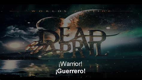 Dead April Warrior Sub Espanol Lyrics Youtube