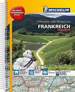 Michelin Karten Frankreich : michelin stra en und reiseatlas frankreich buch portofrei ~ Jslefanu.com Haus und Dekorationen