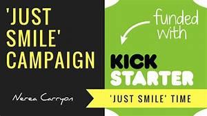 'Just Smile' Initiative By Nerea Carrion at Kickstarter ...