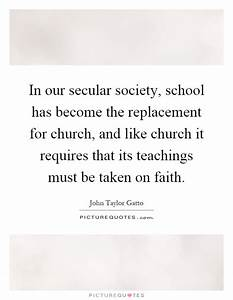 In our secular ... Secular Society Quotes
