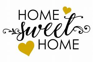 Home Sweat Home : home sweet home svg ~ Markanthonyermac.com Haus und Dekorationen