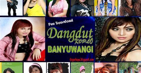 Download Kumpulan Lagu Banyuwangi Mp3 Terbaru Full Album