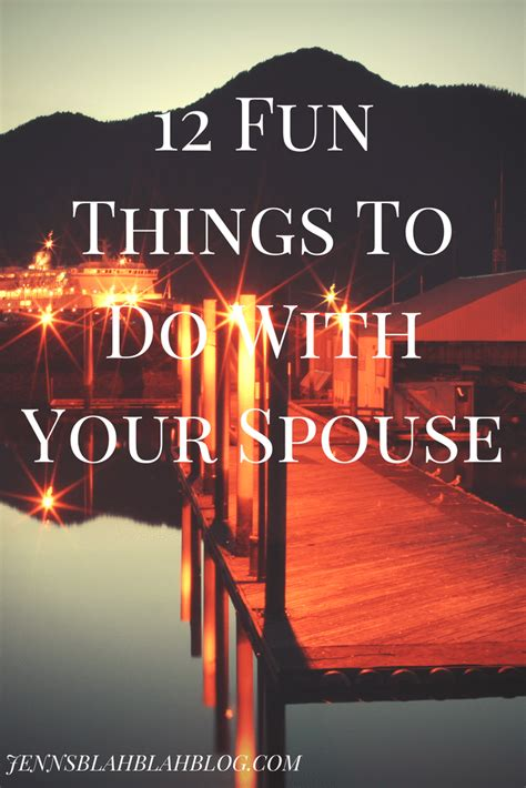 12 Fun Things To Do With Your Spouse