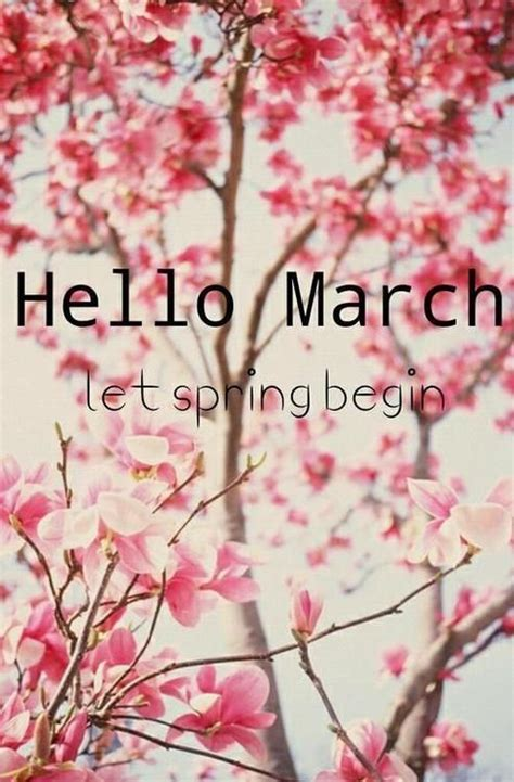 Hello March Let Spring Begin Pictures, Photos, and Images ...